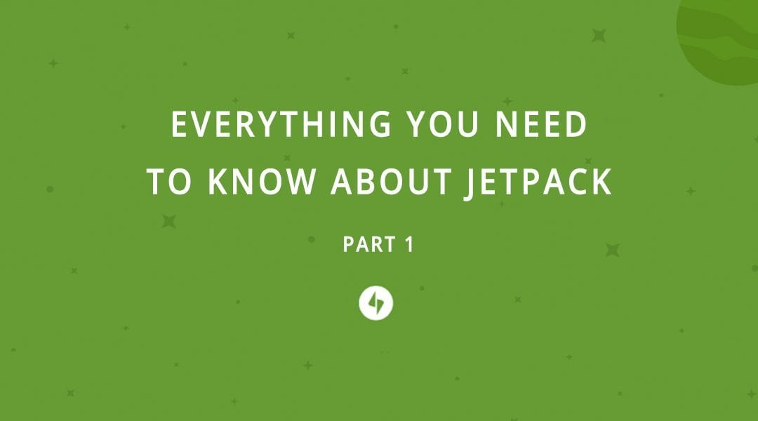 Everything You Need to Know About Using Jetpack with WordPress and Divi (Part 1)