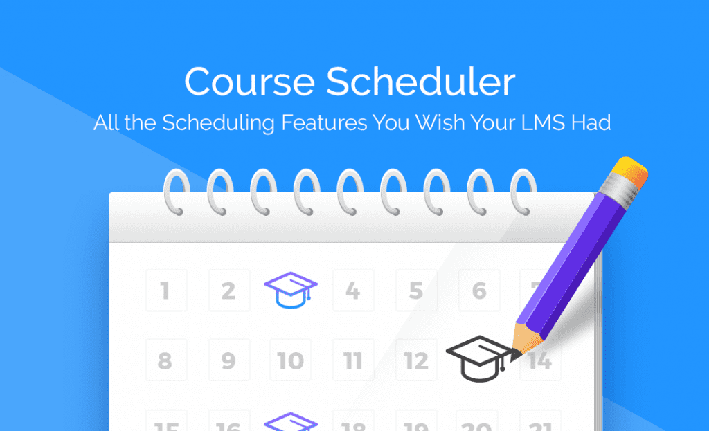 Introducing Course Scheduler – The Ultimate Student Onboarding & Management Tool For LifterLMS