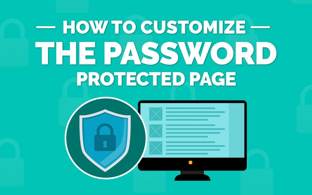 How To Customize Password Protected Pages